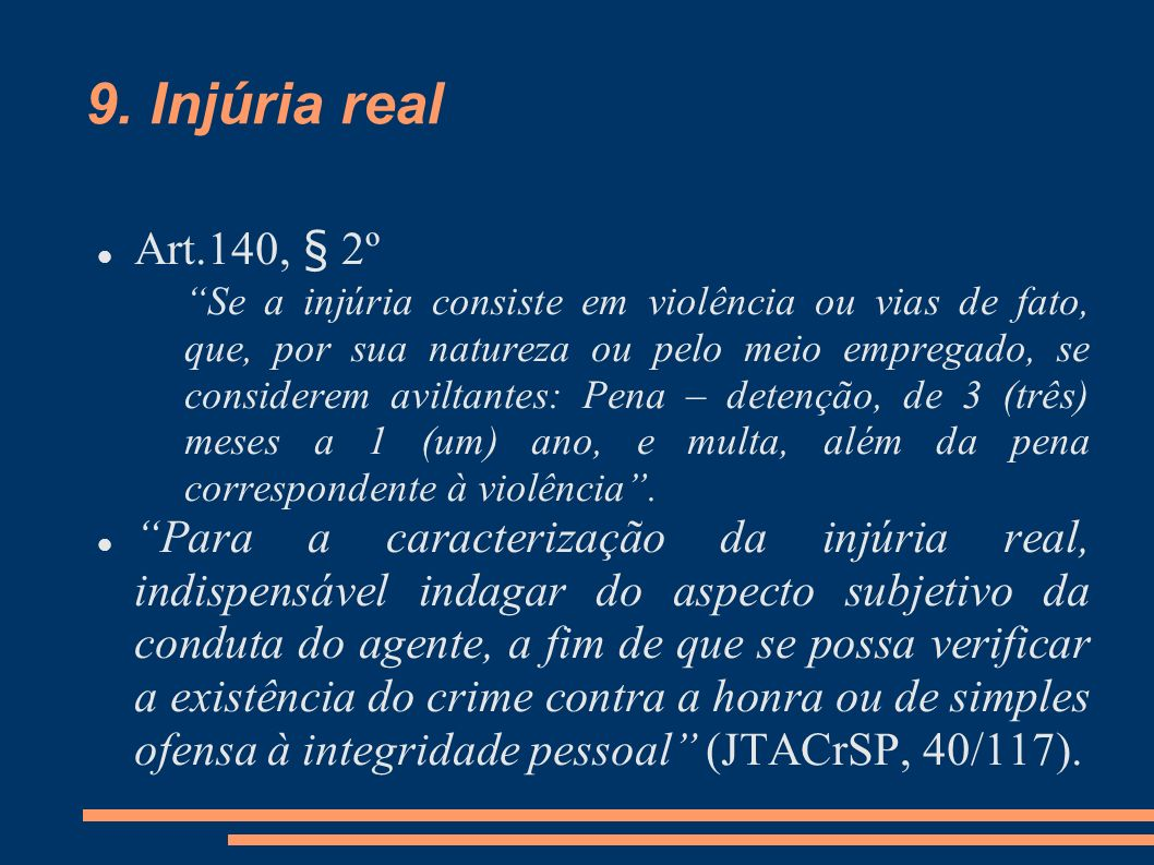 9. Injúria real Art.140, § 2º.