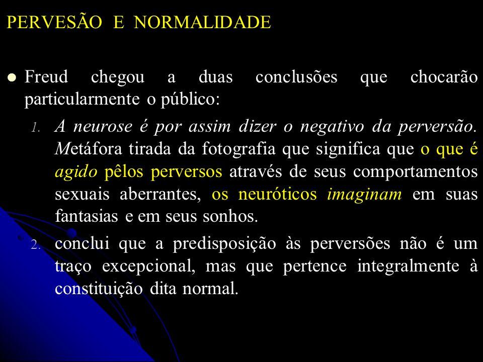 PERVESÃO E NORMALIDADE