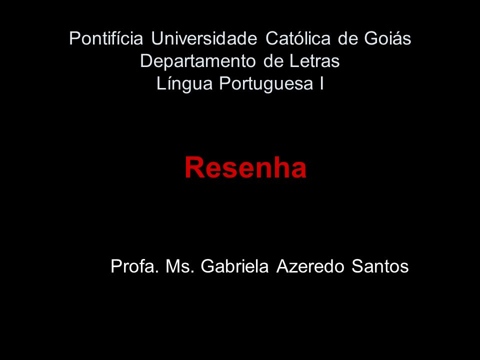 Resenha Profa. Ms. Gabriela Azeredo Santos