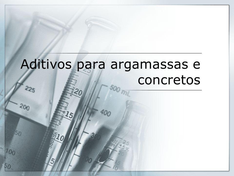 Aditivos para argamassas e concretos