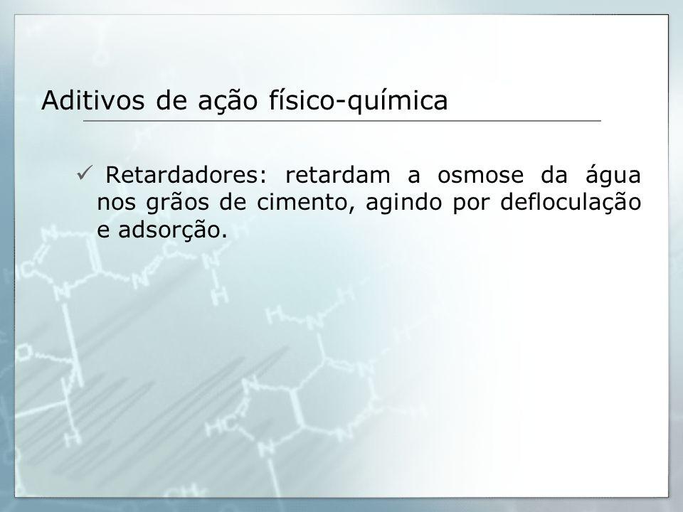 Aditivos de ação físico-química