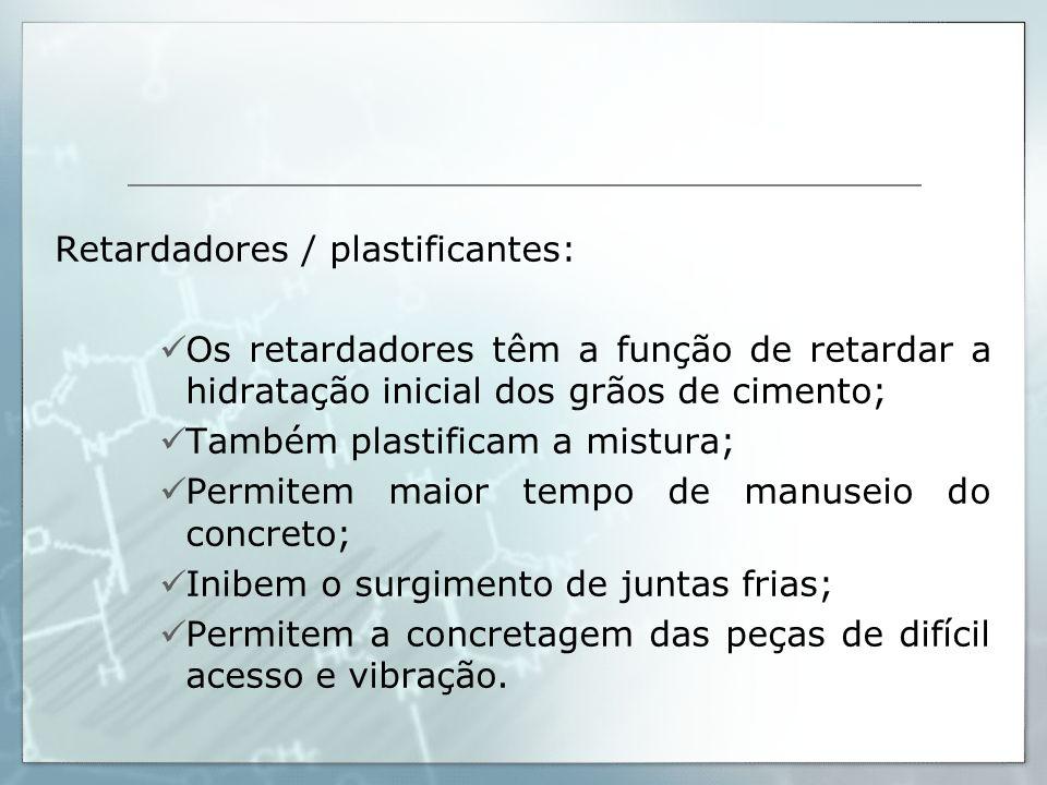 Retardadores / plastificantes: