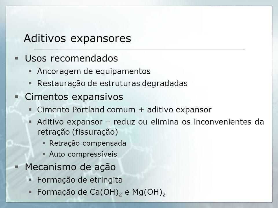 Aditivos expansores Usos recomendados Cimentos expansivos