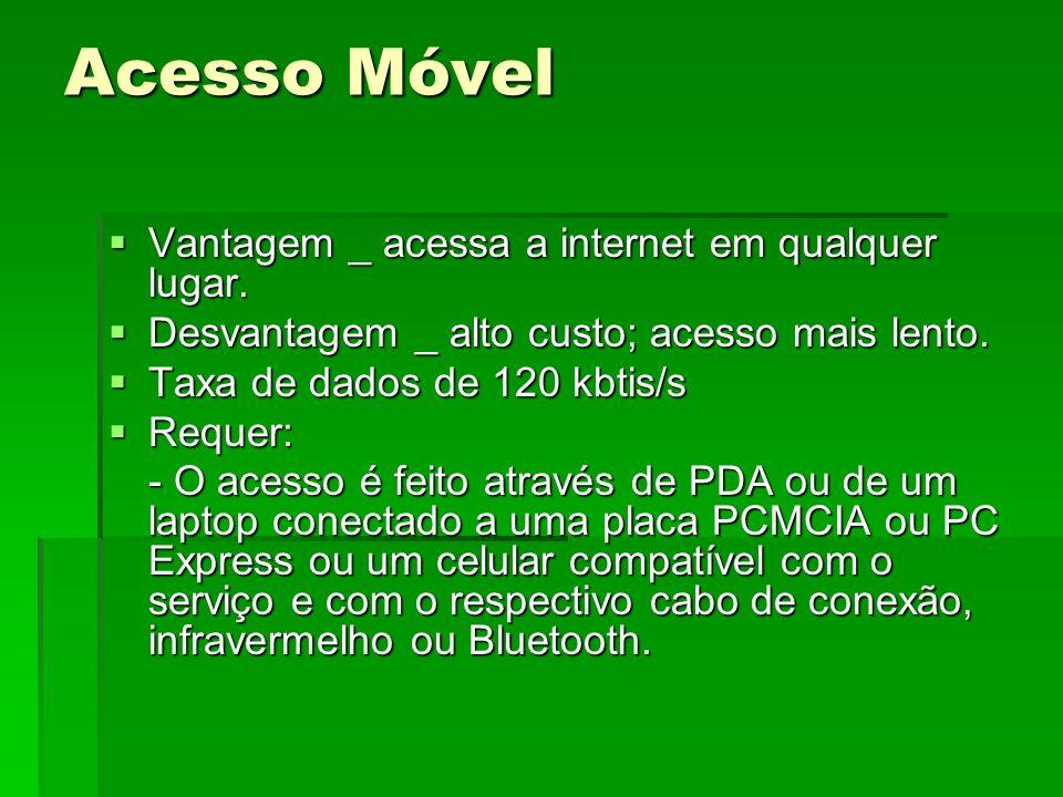 Acesso Móvel Vantagem _ acessa a internet em qualquer lugar.