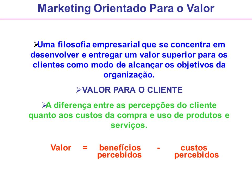 Marketing Orientado Para o Valor