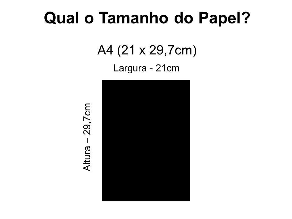Qual o Tamanho do Papel A4 (21 x 29,7cm) Largura - 21cm