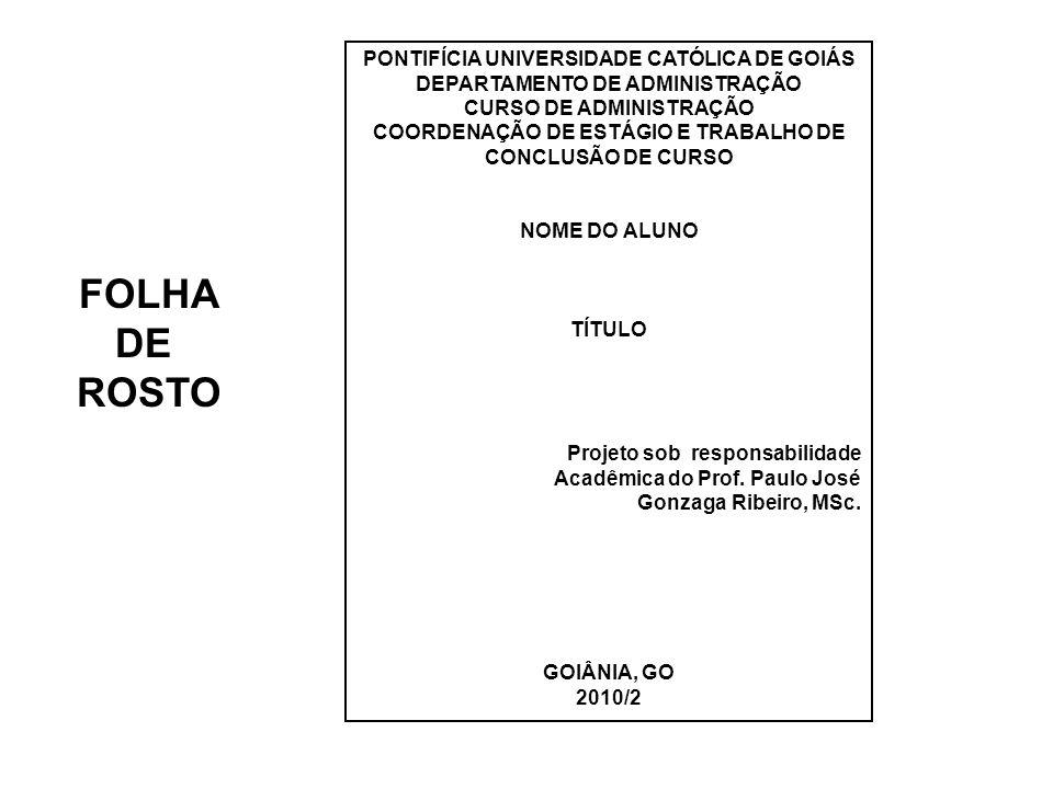 FOLHA DE ROSTO PONTIFÍCIA UNIVERSIDADE CATÓLICA DE GOIÁS