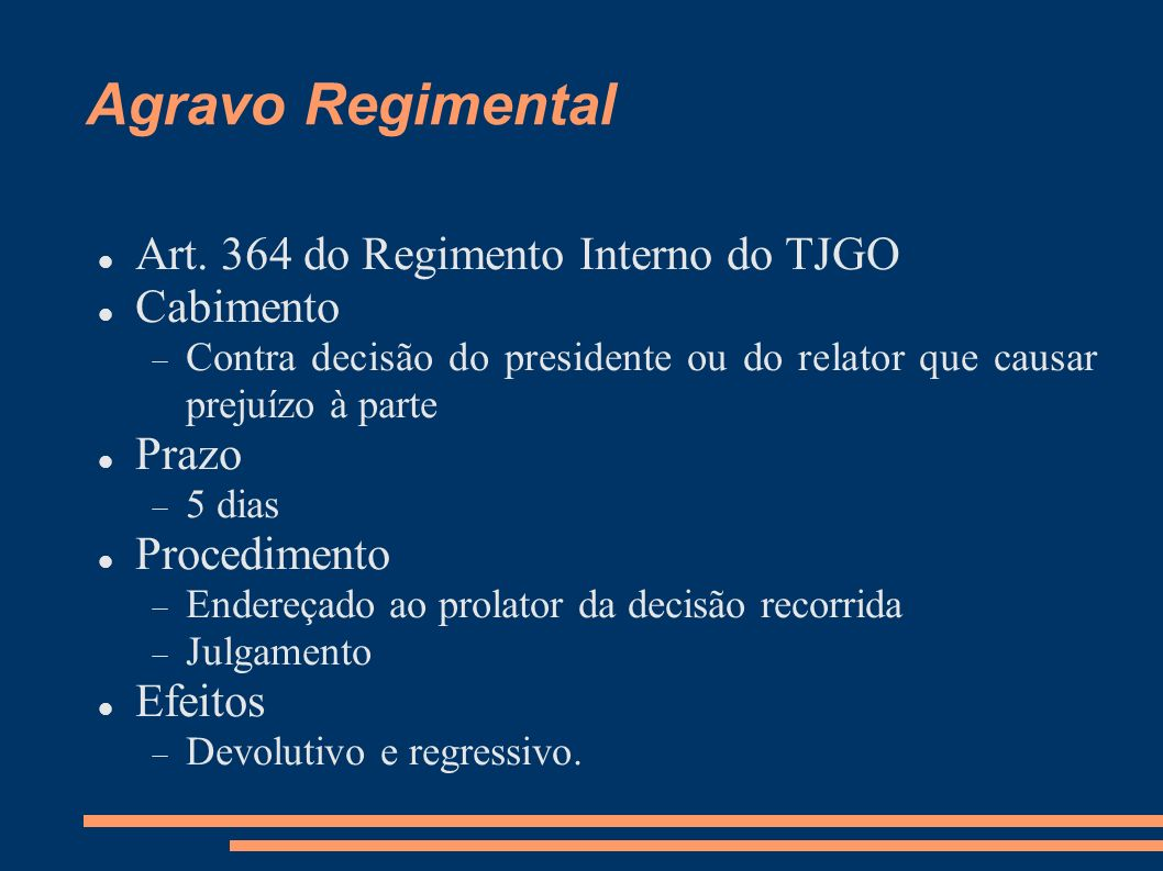 Agravo Regimental Art. 364 do Regimento Interno do TJGO Cabimento