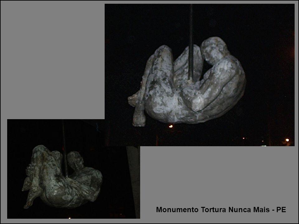 Monumento Tortura Nunca Mais - PE