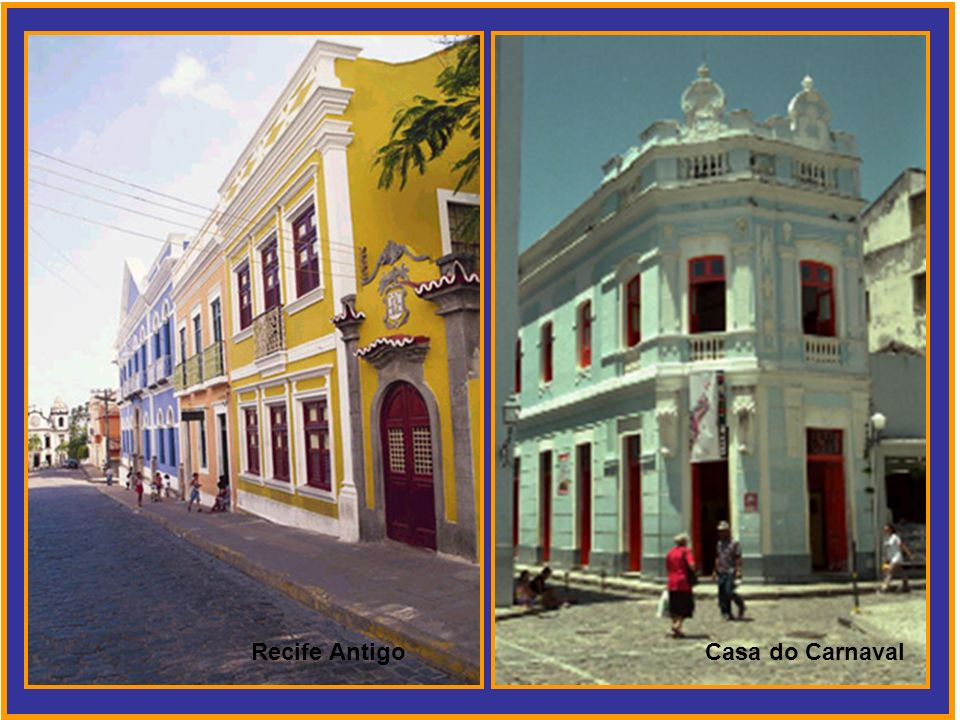 Recife Antigo Casa do Carnaval
