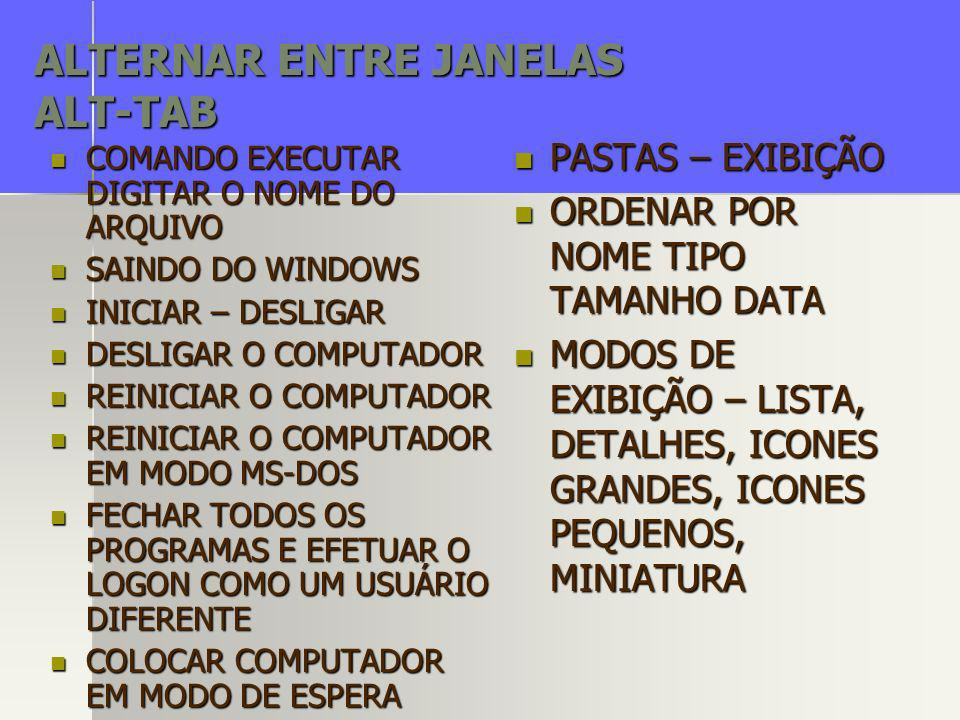ALTERNAR ENTRE JANELAS ALT-TAB