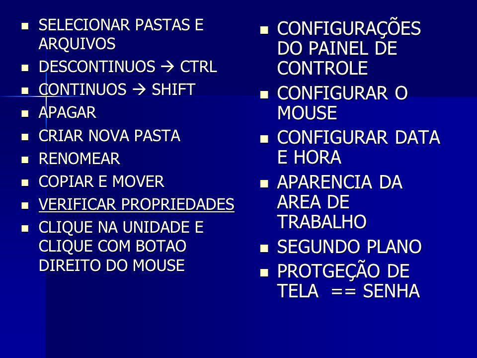 CONFIGURAÇÕES DO PAINEL DE CONTROLE