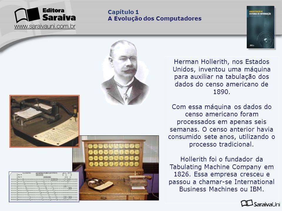 Capítulo 1 A Evolução dos Computadores.