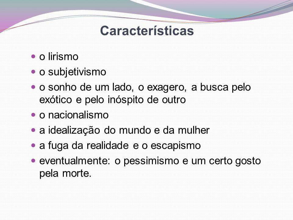 Características o lirismo o subjetivismo