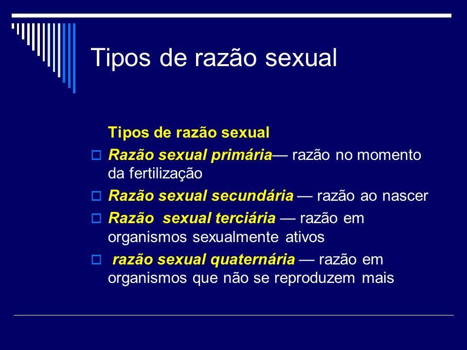 Tipos de razão sexual Tipos de razão sexual