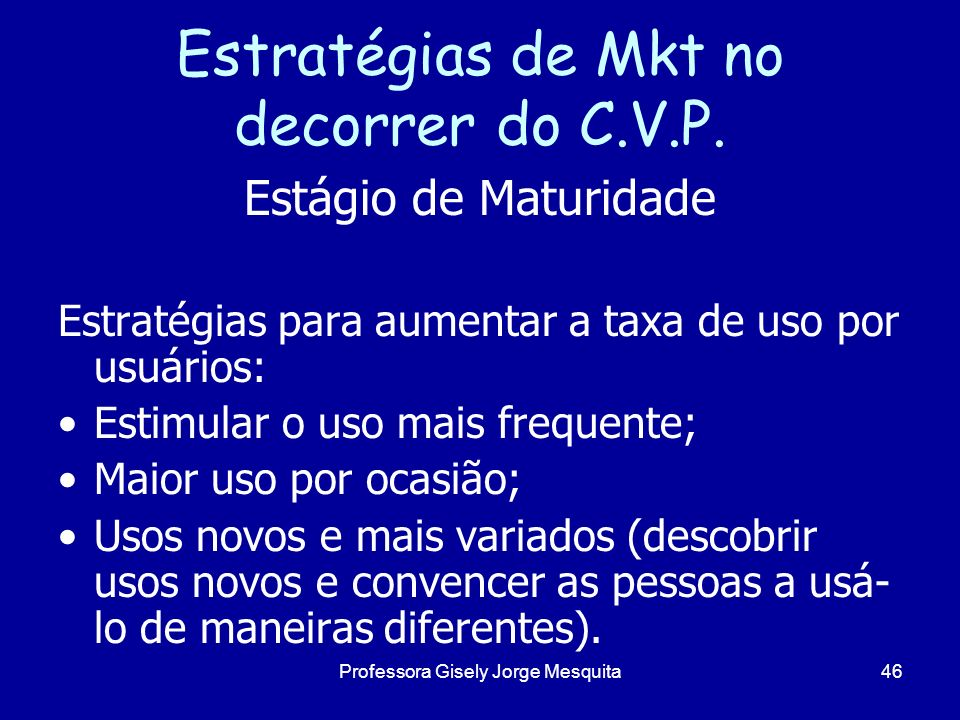 Estratégias de Mkt no decorrer do C.V.P.
