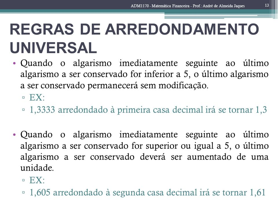 REGRAS DE ARREDONDAMENTO UNIVERSAL