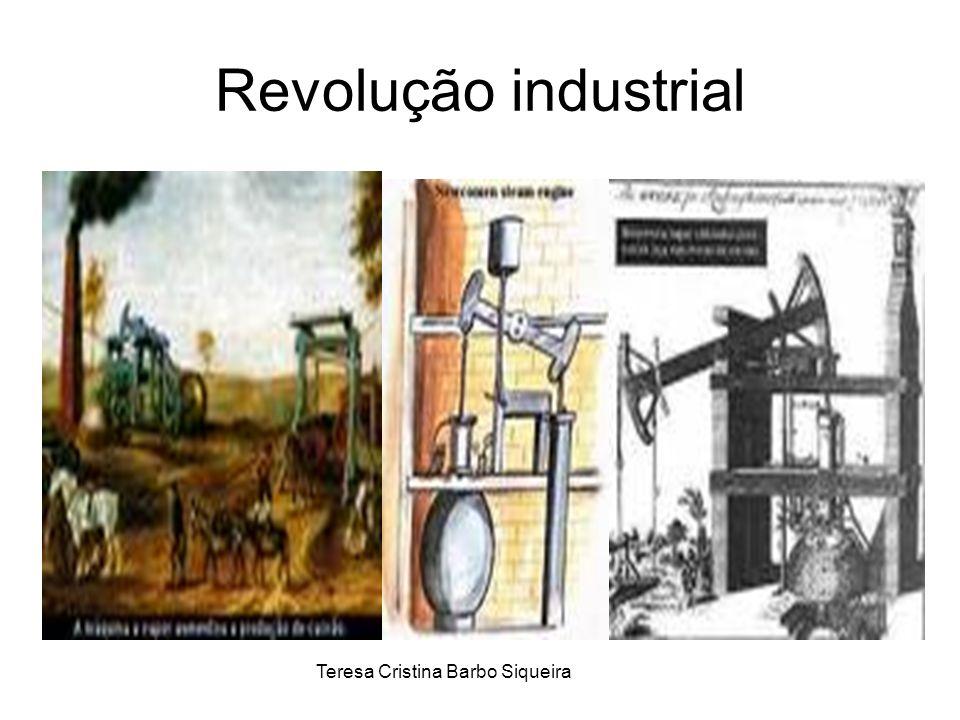Revolução industrial Teresa Cristina Barbo Siqueira