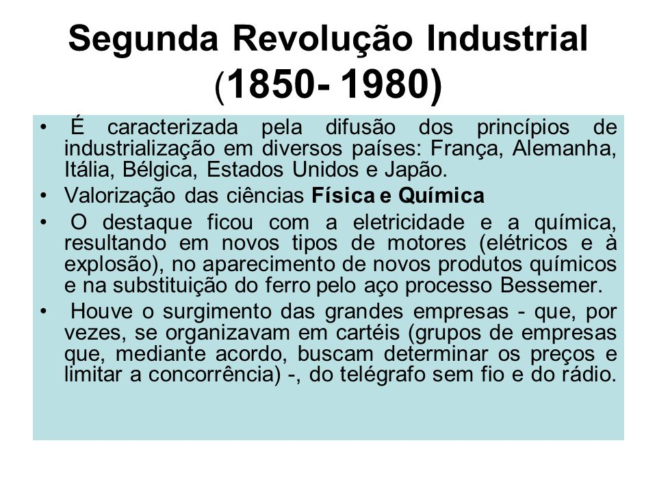 Segunda Revolução Industrial (1850- 1980)