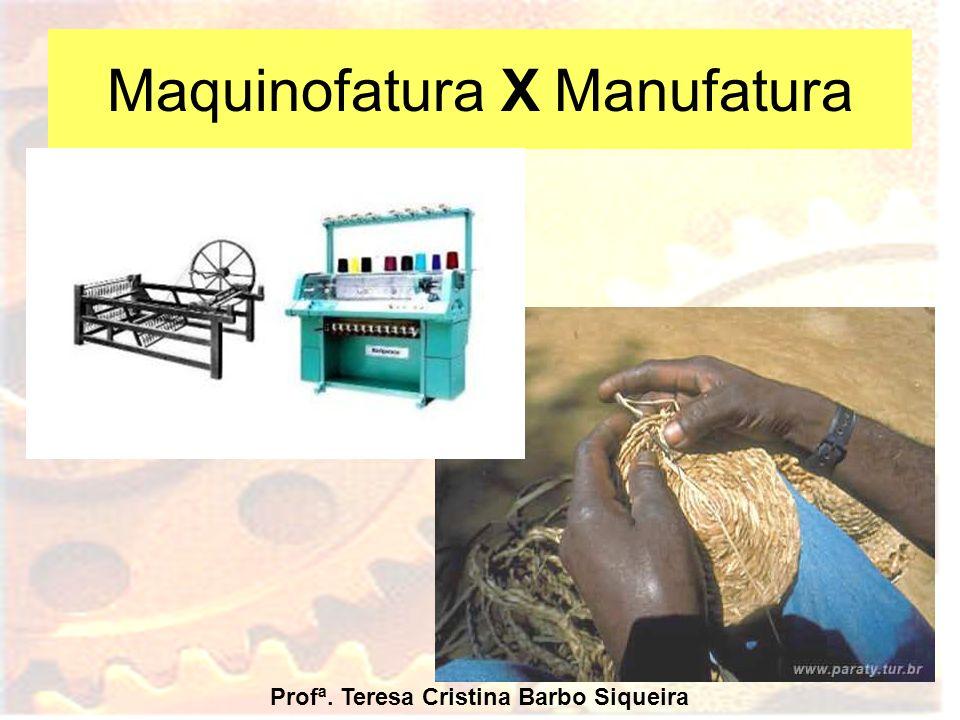 Maquinofatura X Manufatura