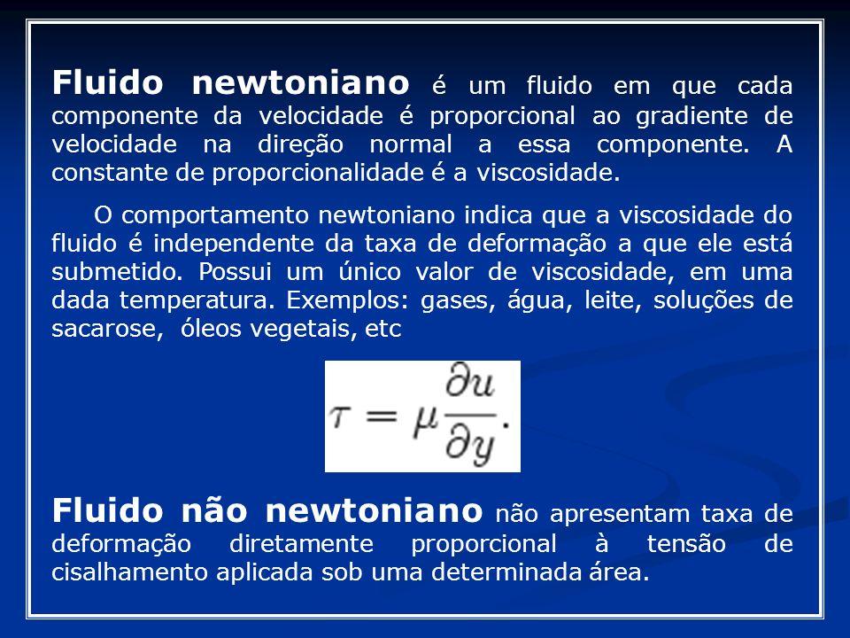 Fluido newtoniano é um fluido em que cada componente da velocidade é proporcional ao gradiente de velocidade na direção normal a essa componente. A constante de proporcionalidade é a viscosidade.