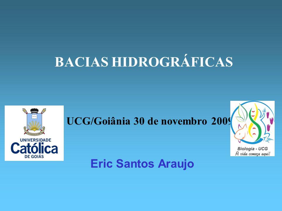 BACIAS HIDROGRÁFICAS Eric Santos Araujo