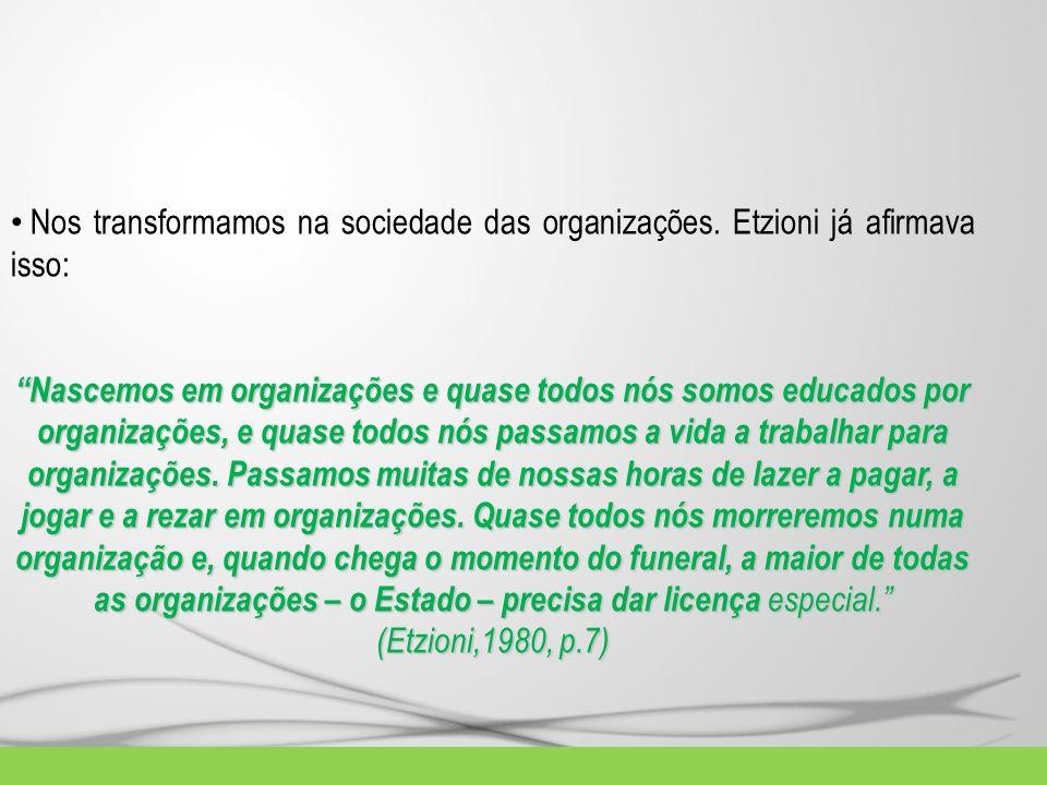Nos transformamos na sociedade das organizações