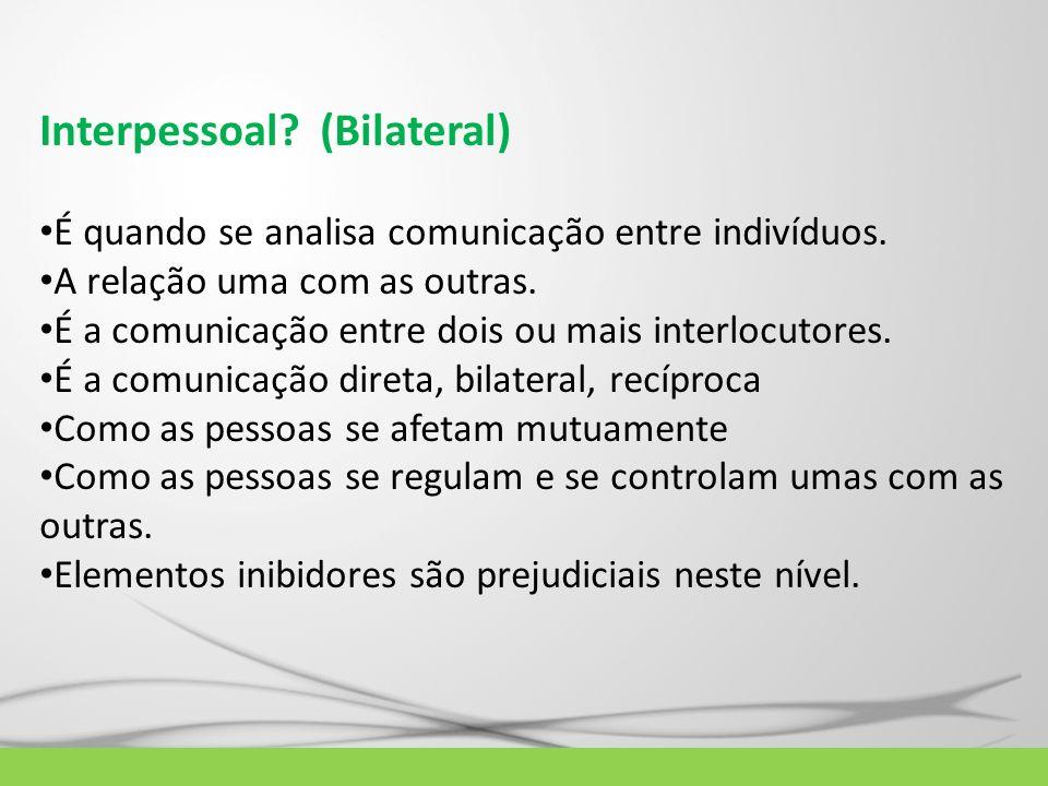 Interpessoal (Bilateral)