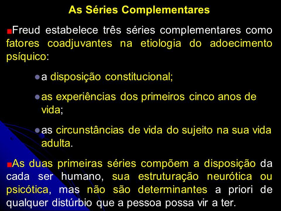As Séries Complementares