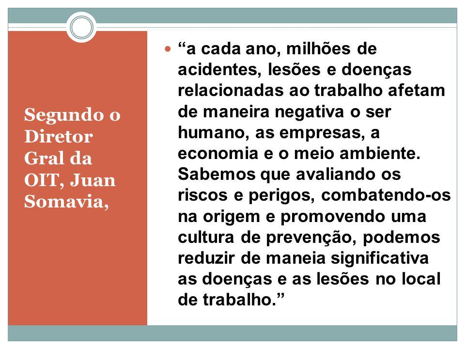 Segundo o Diretor Gral da OIT, Juan Somavia,
