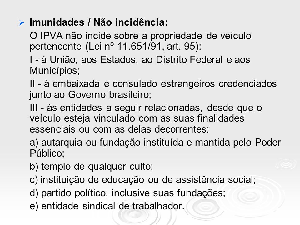 Imunidades / Não incidência: