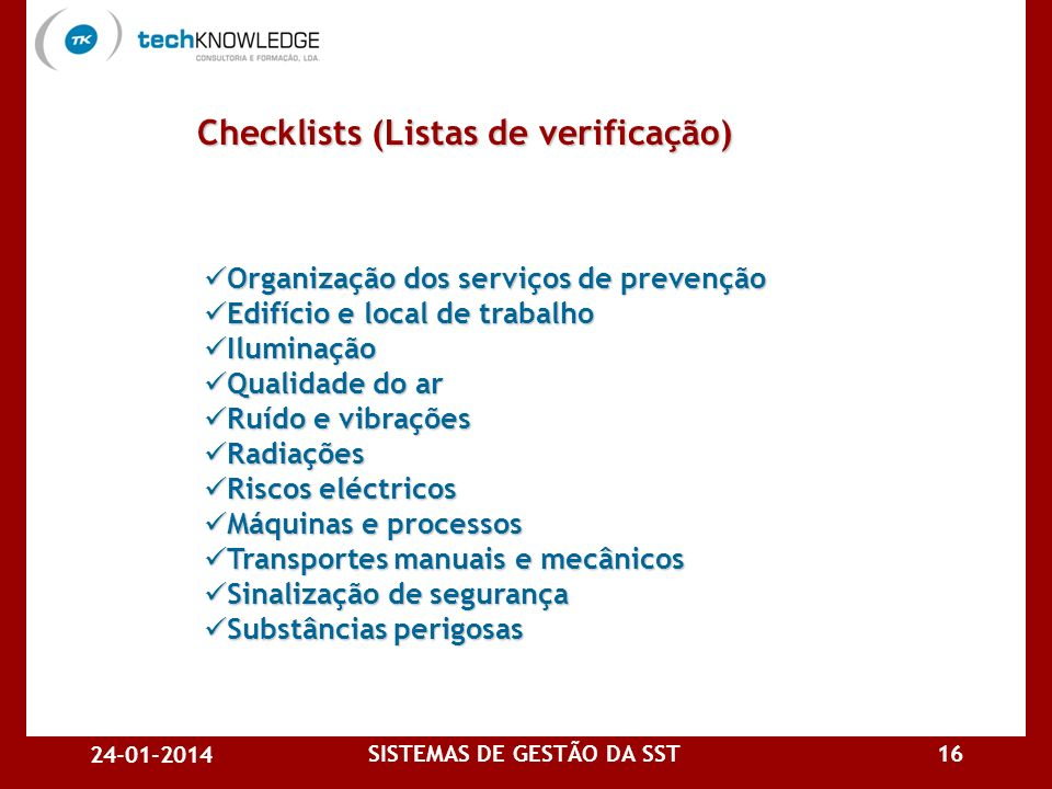 Checklists (Listas de verificação) SISTEMAS DE GESTÃO DA SST