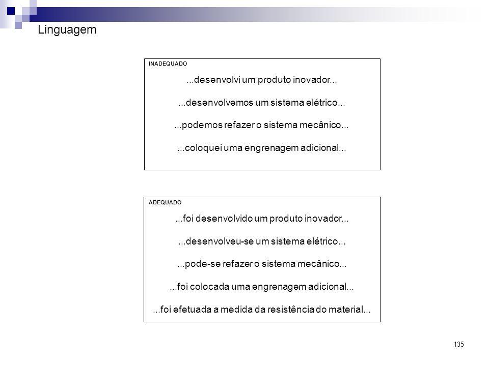 Linguagem ...desenvolvi um produto inovador...