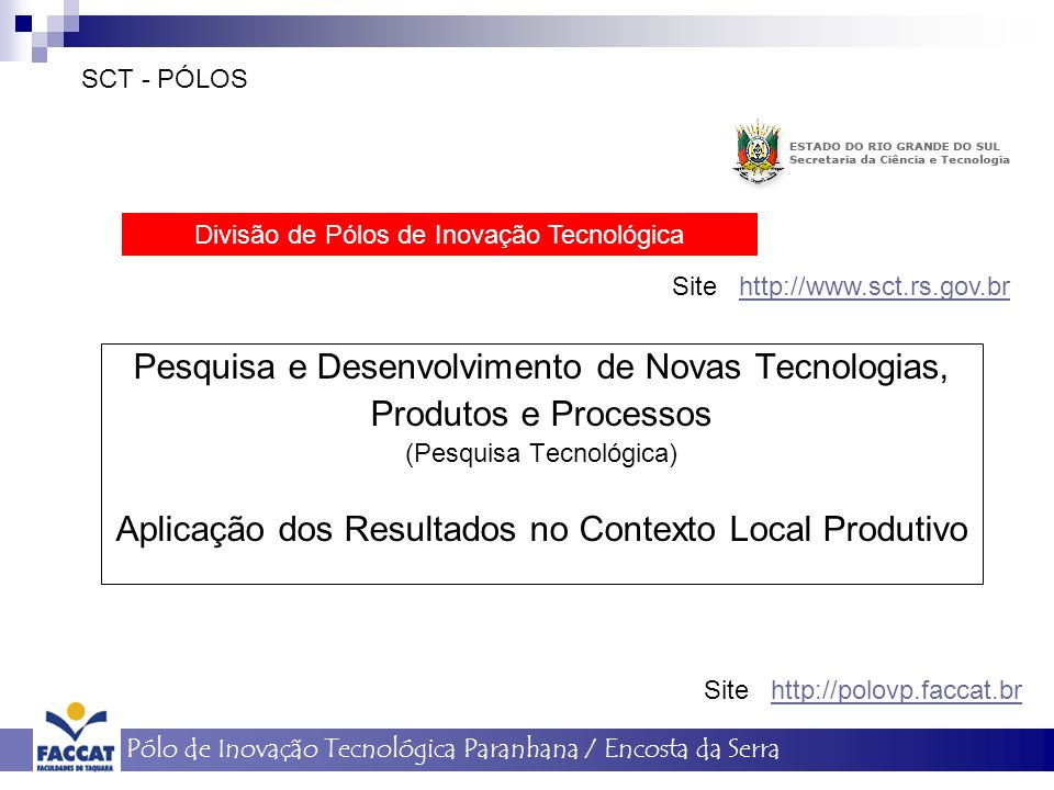 Pesquisa e Desenvolvimento de Novas Tecnologias, Produtos e Processos