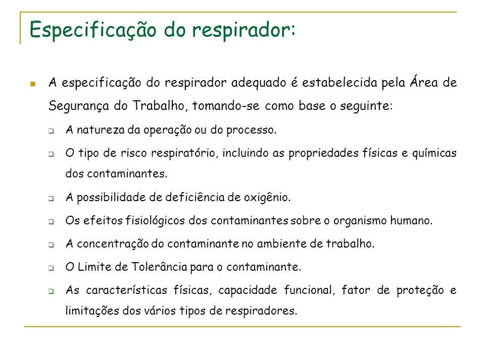 Especificação do respirador: