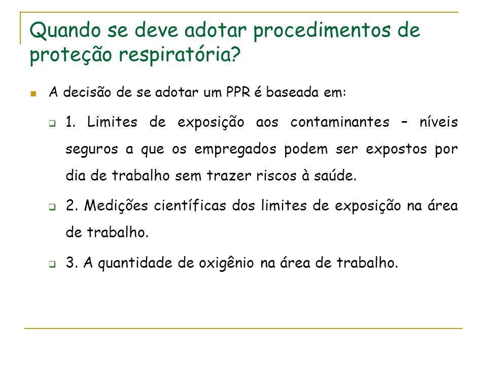 Quando se deve adotar procedimentos de proteção respiratória
