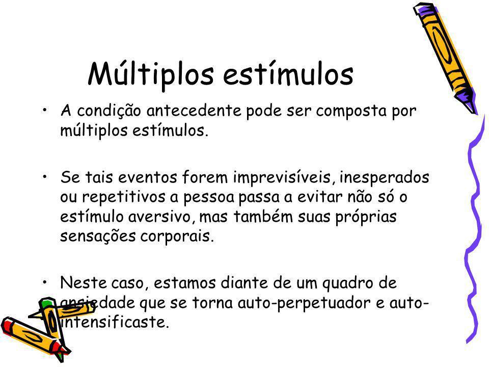 Múltiplos estímulos A condição antecedente pode ser composta por múltiplos estímulos.