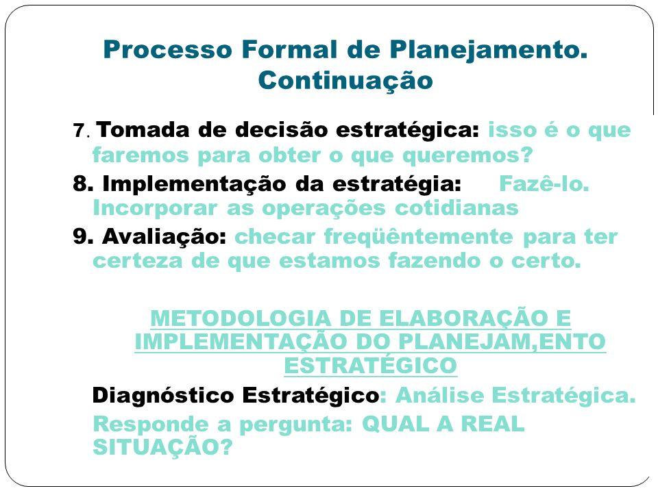 Processo Formal de Planejamento. Continuação
