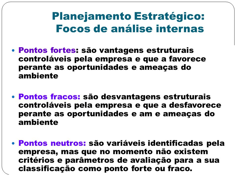 Planejamento Estratégico: Focos de análise internas