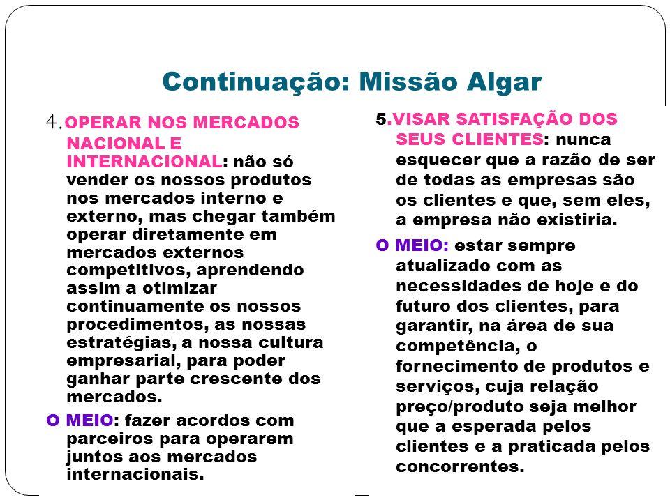 Continuação: Missão Algar