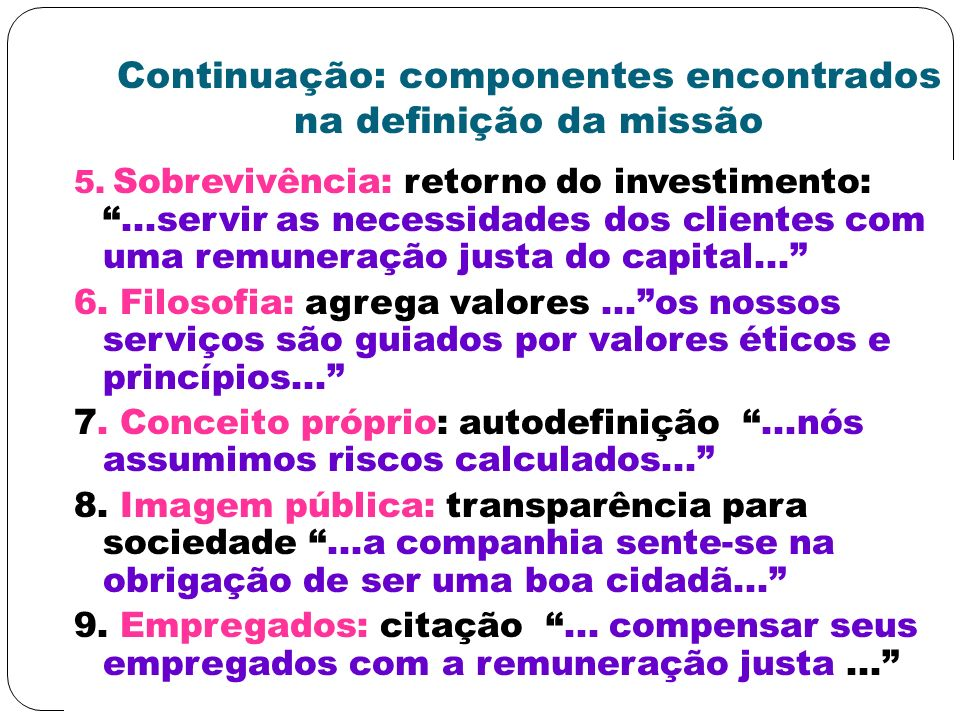 Continuação: componentes encontrados na definição da missão