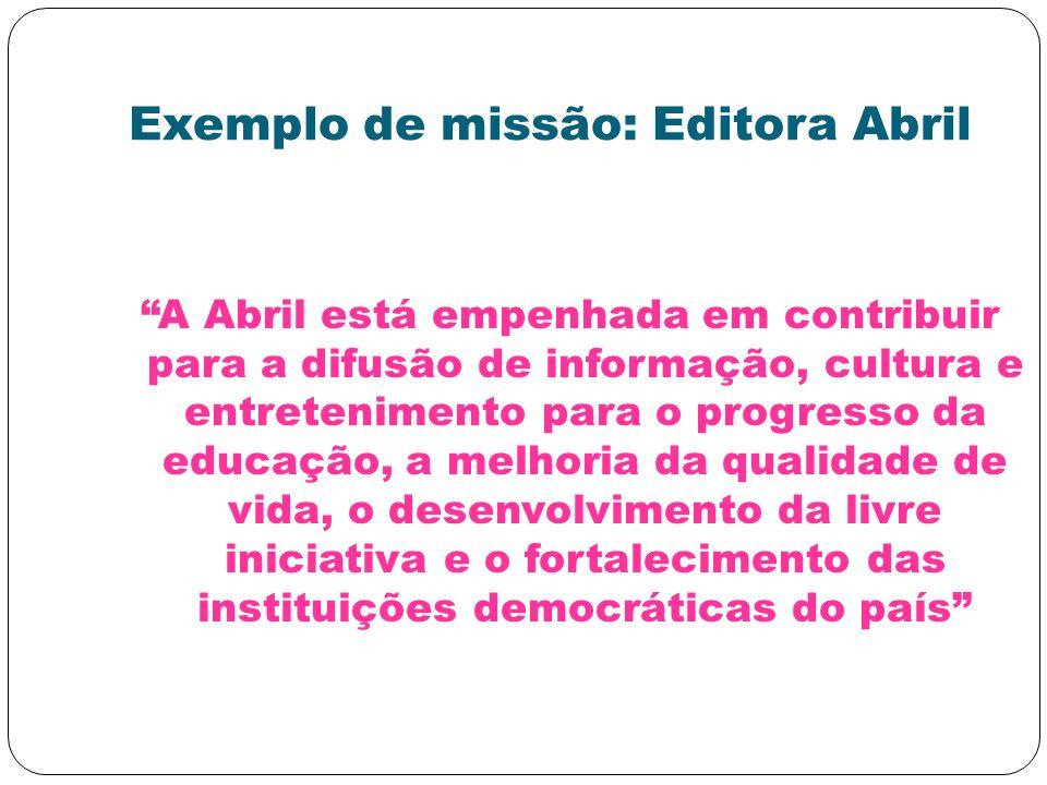 Exemplo de missão: Editora Abril