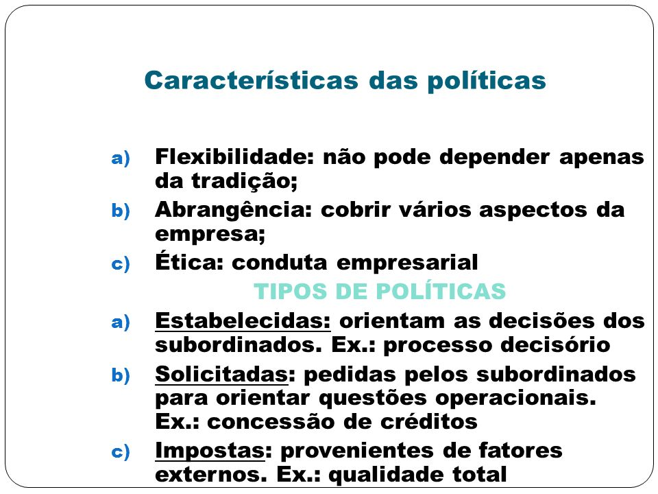 Características das políticas