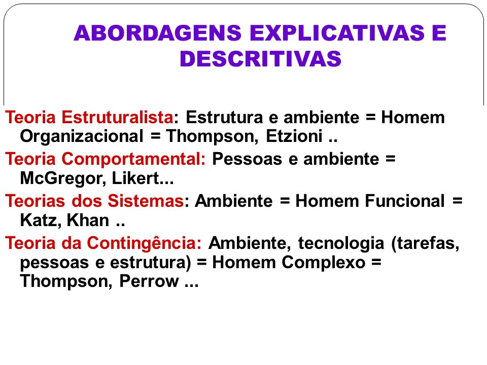 ABORDAGENS EXPLICATIVAS E DESCRITIVAS