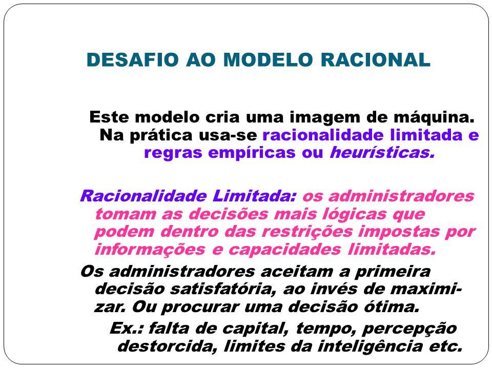 DESAFIO AO MODELO RACIONAL