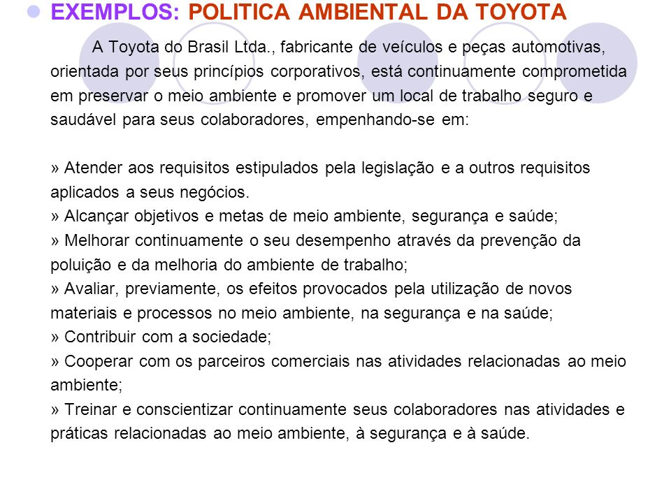 EXEMPLOS: POLITICA AMBIENTAL DA TOYOTA