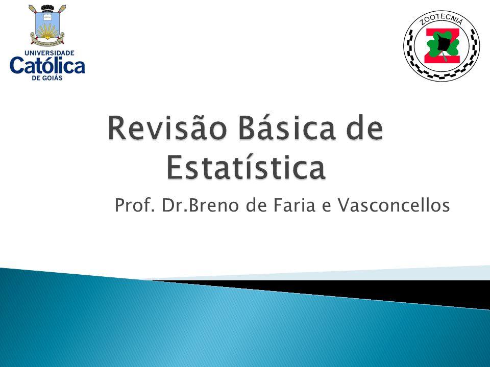Revisão Básica de Estatística