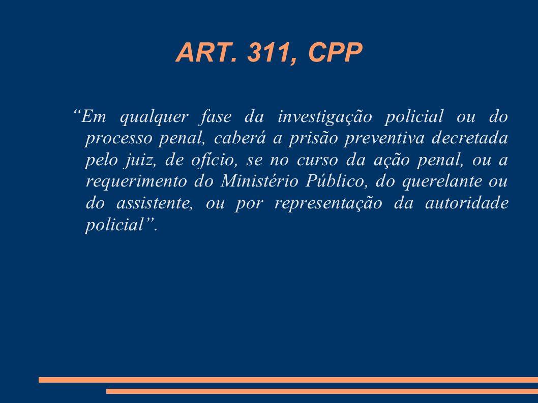 ART. 311, CPP