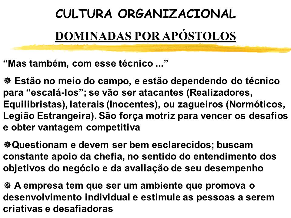 CULTURA ORGANIZACIONAL DOMINADAS POR APÓSTOLOS