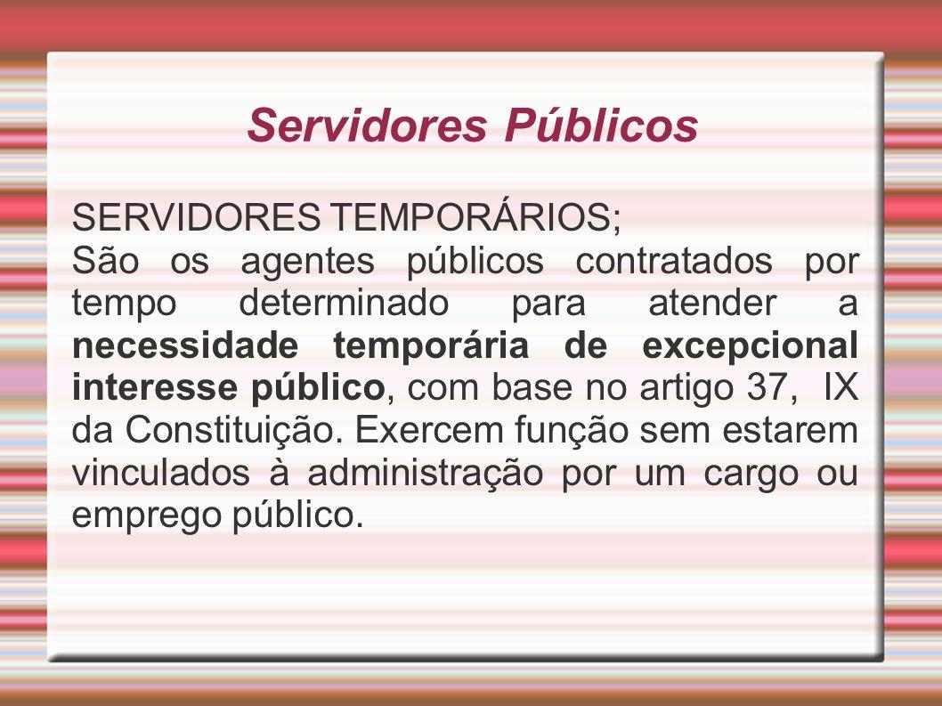 Servidores Públicos SERVIDORES TEMPORÁRIOS;